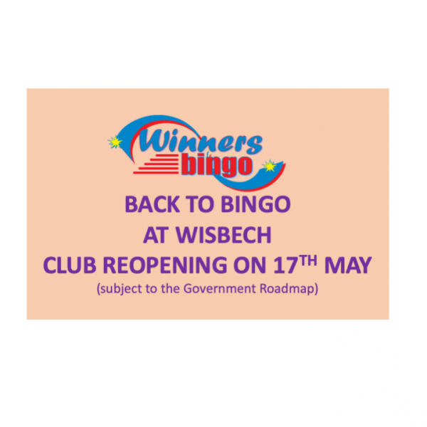 WISBECH Reopening 17th MAY