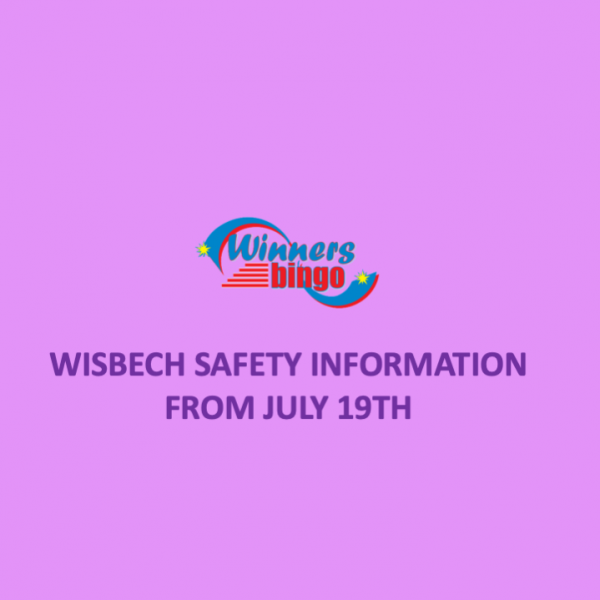 Wisbech Safety Information from July 19th